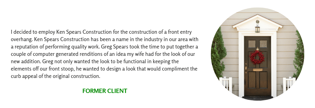 Client Testimonial from an Entry Overhang Addition